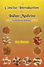 A Concise Introduction to Indian Medicine